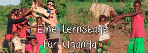 Tugende Together - Eine Lernstadt für Uganda